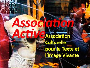 Association active, association culturelle pour le texte et l'image vivante