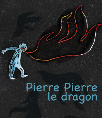 pierre Pierre le dragon